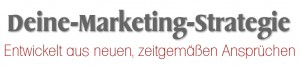 Deine Marketing Strategie